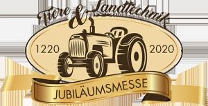 Erlebnismesse Tiere & Landtechnik - Jubiläumsmesse 2020